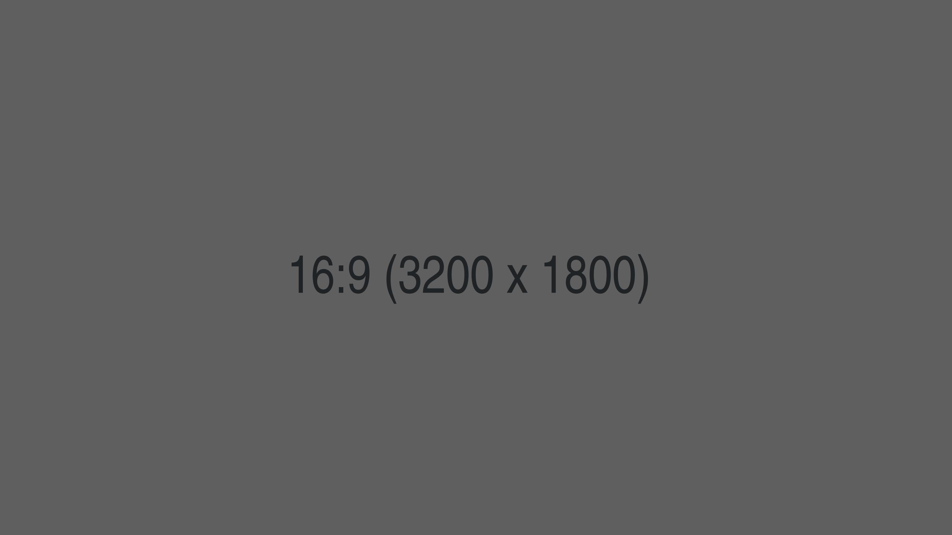 16_9___3200x1800___grey.png